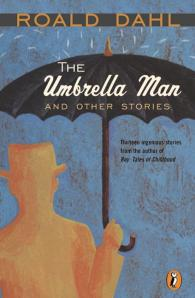 The Umbrella Man and Other Stories by Roald Dahl - New, Rare