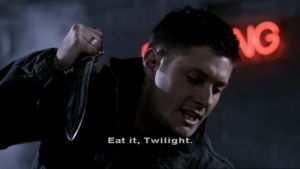 "Dean kills a vampire, ""eat it Twilight"""