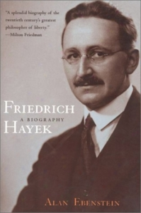 cover of Friedrich Hayek biography by Alan Ebenstein